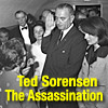 Ted Sorensen on the Impact of JFK's assassination
