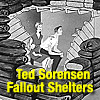 Ted Sorensen on Fallout Shelters
