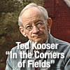 Ted Kooser reads In the Corners of Fields