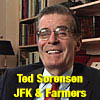Ted Sorensen on JFK and Farmers